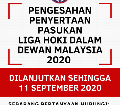 Pengesahan Penyertaan Pasukan Saingan Liga Hoki Dalam Dewan Malaysia 2020.